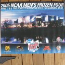 2005 NCAA Hockey Frozen Four National Championship POSTER-Denver, UND Sioux, Colorado, Minnesota
