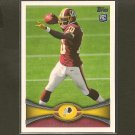 ROBERT GRIFFIN III 2012 Topps Rookie Card RC - Redskins & Baylor Bears