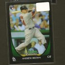 ANDREW BROWN - 2011 Bowman Chrome Refractor - St. Louis Cardinals