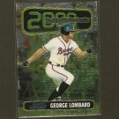 GEORGE LOMBARD - 1999 Bowman Chrome Rookie of the Year Favorites - Atlanta Braves
