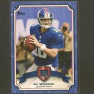 ELI MANNING 2013 Topps Legends in the Making - NY Giants & Ole Miss