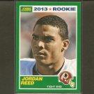 JORDAN REED 2013 Score Rookie RC - Redskins & Florida Gators