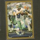 2013 Topps TONY ROMO Gold Border #/2013 - Dallas Cowboys & Easter Illinois