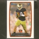 TYLER EIFERT 2013 Bowman Rookie Card RC - Cincinnati Bengals & Notre Dame Fighting Irish