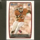 ANDRE ELLINGTON 2013 Bowman Rookie Card RC - Arizona Cardinals & Clemson Tigers