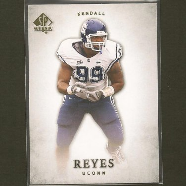 KENDALL REYES 2012 SP Authentic Rookie RC - Chargers & UConn Huskies