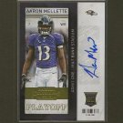 AARON MELLETTE 2013 Playoff Contenders Rookie Ticket Autograph RC #/99 - Ravens & Elon