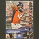 PEYTON MANNING 2014 Topps 4000 Yard Club - Broncos & Tennessee Volunteers