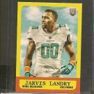 JARVIS LANDRY 2014 Topps Rookie RC 1963 MINI - Dolphins & LSU Tigers