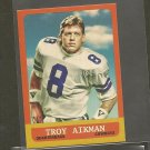 TROY AIKMAN 2014 Topps 1963 MINI - Dallas Cowboys & UCLA Bruins
