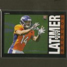 CODY LATIMER 2014 Topps Chrome 1985 Retro Rookie RC - Broncos & Indiana Hoosiers