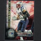 ROB GRONKOWSKI 2015 Topps 1000 Yard Club Patriots & Arizona Wildcats