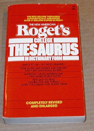 Roget's College Thesaurus in Dictionary Form