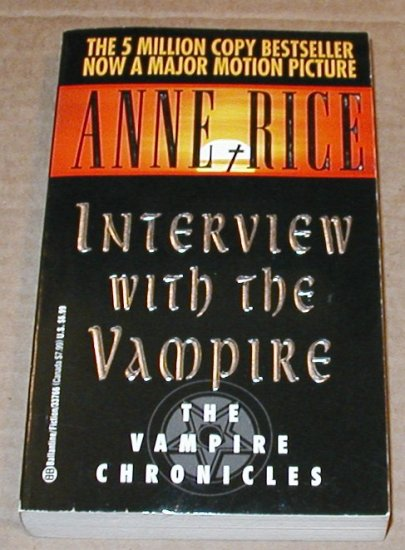 Interview with the Vampire by Anne Rice - new like