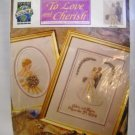 Counted Cross Stitch kit from True Colors International - To Love and Cherish