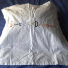Flange Pillow Cover/sham - Hand Embroidered Sweet Dreams