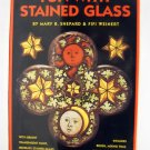 Fun With Stained Glass Book and Craft kit by Mary B. Shepard and Fifi Weinert (1996)