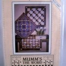 Mumm's The Word Easy Quilt Series Pattern (1990) - Simply Quilts II