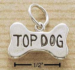 "STERLING SILVER DOG BONE W/ ""TOP DOG"" INSCRIBED CHARM (ch1495)"