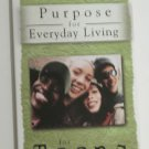 Purpose for Everyday Living for Teens Paperback 2007