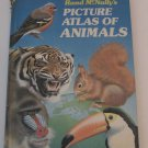 Picture Atlas of Animals by Michael Chinery (1980, Hardcover)