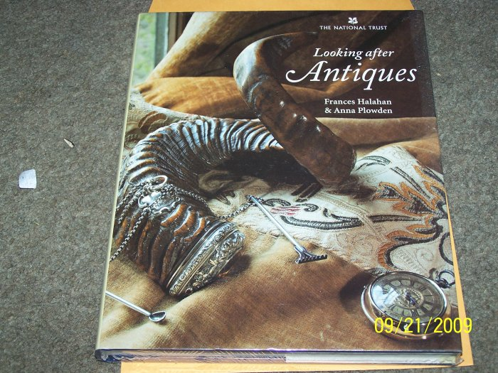 Looking After Antiques Hardback by Frances Halahan and Anna Plowden