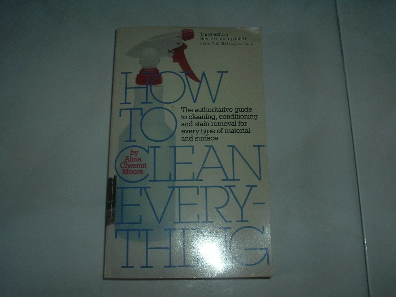 How To Clean Everything - Soft Cover