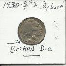 1930-S #2 Buffalo Nickel WITH BROKEN DIE