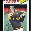 1977 O PEE CHEE  #241 MIKE IVIE PADRES NM OPC