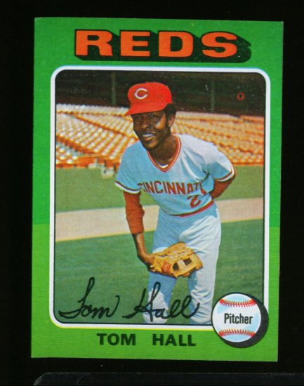 1975 TOPPS MINI #108 TOM HALL REDS  NM