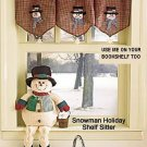 SNOWMAN MANTEL PIECE OR SHELF SITTER