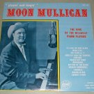 Moon Mullican  Playin' And Singin'  Starday 135 Record  LP