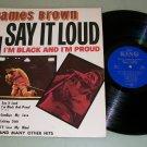 James Brown  Say It Loud I'm Black I'm Proud  KING Record  LP