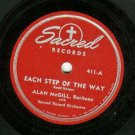 Alan McGill  Each Step Of The Way  Sacred 411  Gospel  78 rpm Record