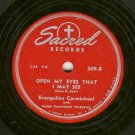 Evangeline Carmichael  Come With Your Heartaches  Sacred 509   Gospel 78 rpm Record
