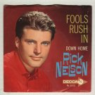 Rick Nelson  Fools Rush In / Down Home  DECCA  31533  45 rpm Record with Picture Sleeve