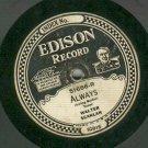 Walter Scanlan  Always / My Little Nest   EDISON 51686   78 rpm Record