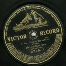 Metropolitan Trio  Do They Think Of Me At Home  VICTOR 16355  Record   78 rpm