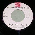 It's The Real Thing  Coke  Promo 45  The New Seekers    Coca Cola