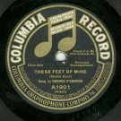 George O'Connor   Guess I'll Soon Be Back In Dixieland  78 rpm Record  Colimbia 1901