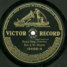 Roll Jordon Roll / Banjo Song  Rev. J.W. Meyers  VICTOR 16466  Record 78 rpm