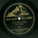 Chas. P. Lowe  Dancing In The Sunlight  MONARCH 216 Record 78 rpm