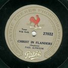Paul Althouse  Christ In Flanders / Waiting  PATHE 27022 Label  78 rpm Record