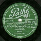 Andrex  Son Ch'val Montait  PATHE 517 Label  78 rpm Record