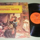 The Songs Of Stephen Foster  John Halloran Singers Folk Record LP