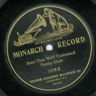 Trinity Choir Some Time We'll Understand 78 rpm Record Monarch 1082