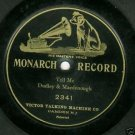 Dudley & MacDonough Tell Me 78 rpm Record Monarch 2341