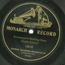Haydn Quartet  Krausmeyer's Wedding Party 78 rpm Record Monarch 1910