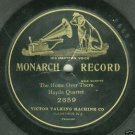 Haydn Quartet  The Home Over There 78 rpm Record Monarch 2659