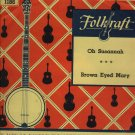 The Folkrafters  Folk Record  Folkraft 1186 Oh Susannah